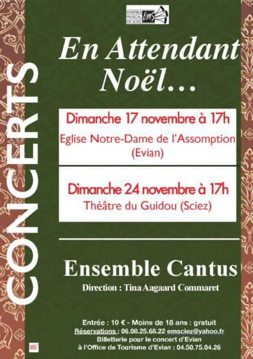 CONCERTS: En attendant Noël par l'Ensemble Cantus à Evian et à Sciez